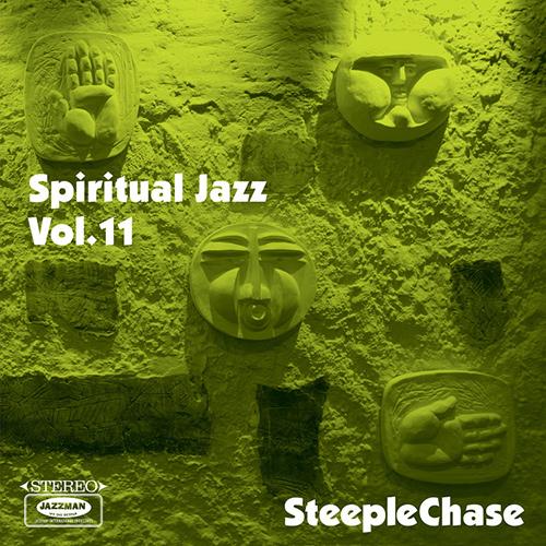 Spiritual Jazz Vol.11: SteepleChase